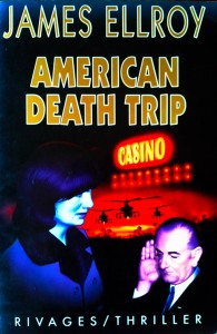 American-Death-Trip-James-Ellroy-ateliers-d'écriture-Les-Artisans-de-la-Fiction